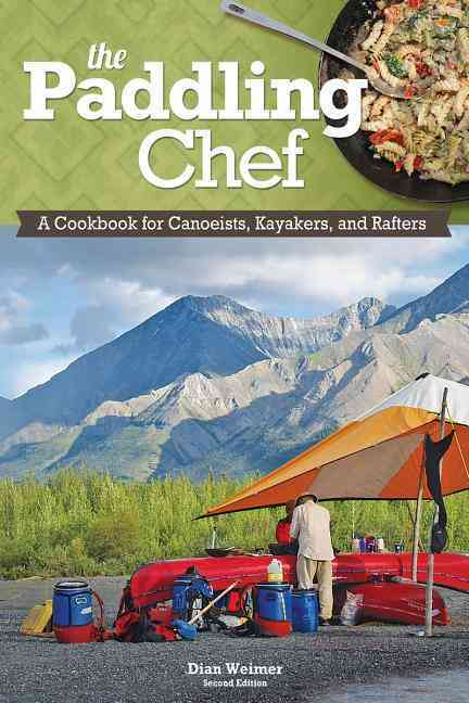 The Paddling Chef By Weimer, Dian