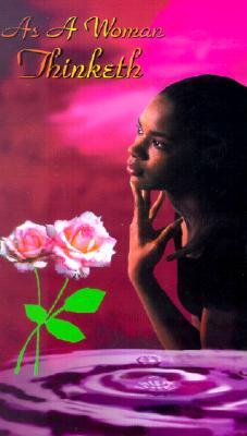 As a Woman Thinketh By Hulst, Dorothy J.